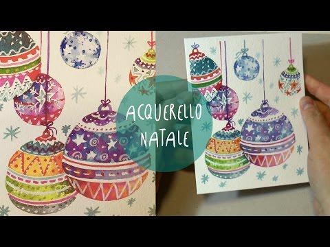 Acquerello PALLINE DI NATALE * Speed Painting Con Commento By ART Tv