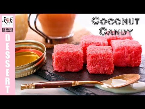 Coconut Candy | Roti n Rice - YouTube