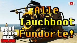 Grand Theft Auto 5 Online - Alle Tauchboot Fundorte! (PlayStation 4/Xbox One/PS3/Xbox 360)