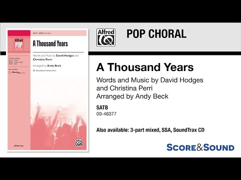 A Thousand Years, arr Andy Beck – Score & Sound