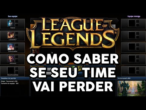 COMO SABER SE SEU TIME VAI PERDER (LEAGUE OF LEGENDS)