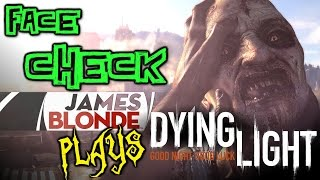 Face Check! JamesBl0nde Plays Dying Light @ PAX South
