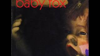 Baby fox - dum dum baby
