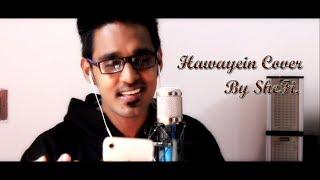 Hawayein Jab Harry Met Sejal Arijit Singh Pritam CoveR