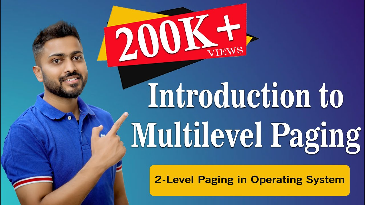 2-Level Paging in Operating System   Multilevel Paging