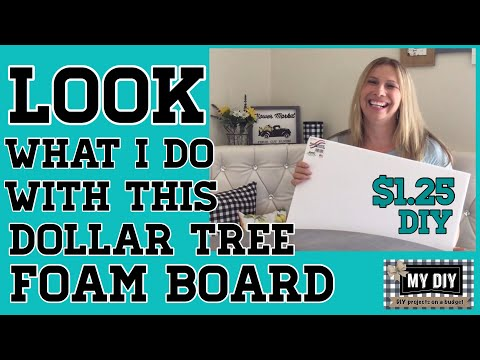LOOK what I do with this Dollar Tree Foam Board   SUPER CUTE DIY for $1.25!