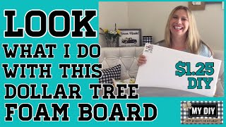 look what i do with this dollar tree foam board super cute diy for 1 25