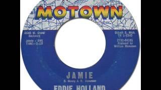 EDDIE HOLLAND - Jamie [Motown 1021] 1961