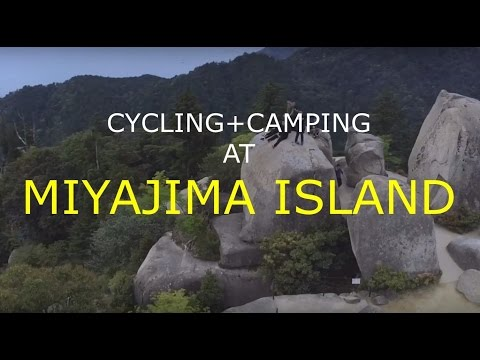 Cycling and camping at Miyajima Island