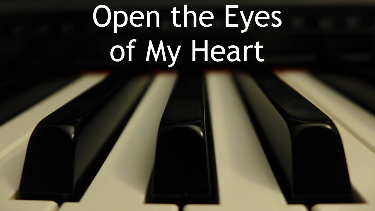Open The Eyes Of My Heart Piano Instrumental Cover With Lyrics