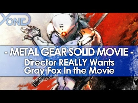 Metal Gear Solid Movie Director REALLY Wants Gray Fox In the Movie