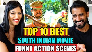 TOP 10 BEST SOUTH INDIAN MOVIE FUNNY ACTION SCENES REACTION!!