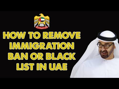 How To Remove UAE Immigration Ban Check Blacklist Ban Lift Ban In Dubai