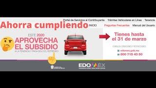 ¿como Pagar Tenencia Del Estado De México 2020?, Aprovecha Subsidio Y Ahorra Dinero 🤑💵💸