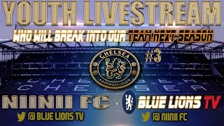 Chelsea Youth Livestream - Episode 3