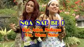 Silaen Sister - Nga Sae Be I (Official Musik Video)