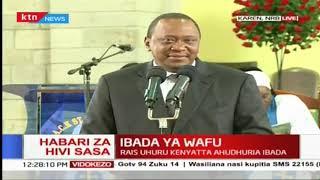 Ibada ya Jane Kiana: Rais Uhuru Kenyatta ahudhuria ibada