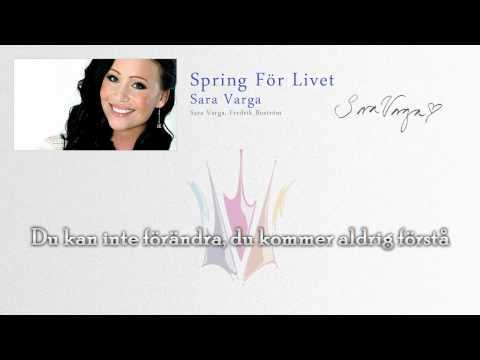 """Sara Varga """"Spring För Livet"""" (Lyrics) - Melodifestivalen 2011"""