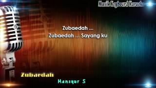 Mansyur S - Zubaedah Karaoke Tanpa Vokal