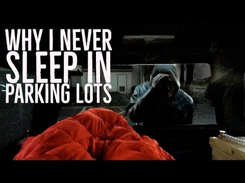 Living In My Truck- Why I Never Sleep In Parking Lots