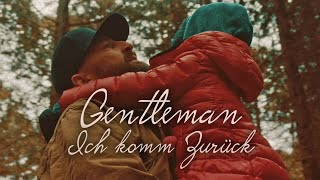 Gentleman - Ich komm zurück (Official Video)