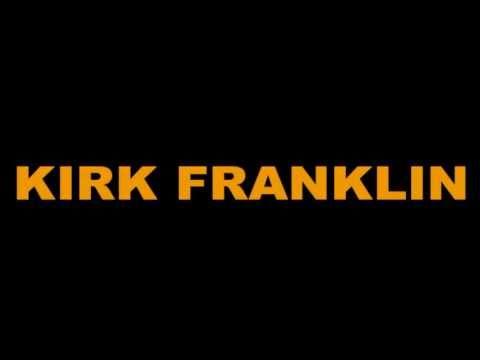 Kirk Franklin - But The Blood (Hello Fear Album) New R&B Gospel 2011
