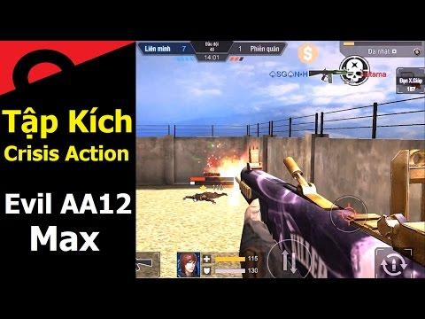 Tập kích - Crisis Action || AA12 Evil Max - Khẩu Súng Quý Tộc