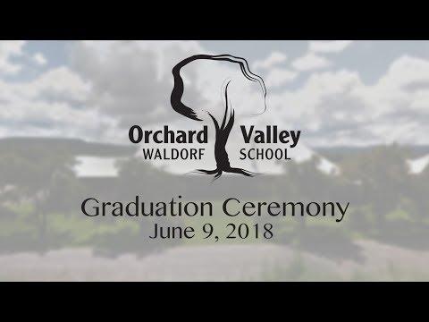 Orchard Valley Waldorf School Graduation - June 9, 2018