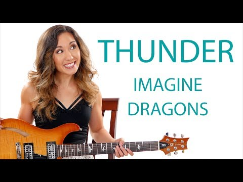 """Thunder"" by Imagine Dragons - Guitar Tutorial with Electric Solo"