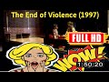 [t0d4y mv1e]  The End of Violence (1997) #3857fwrhd