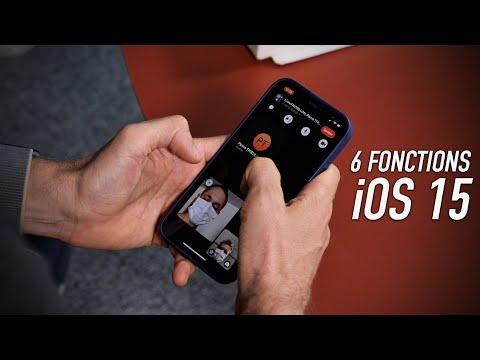 iOS 15 : 6 fonctions à ne pas rater