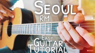 Seoul RM Guitar Tutorial // Seoul Guitar // Guitar Lesson #593
