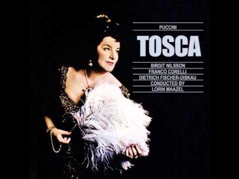 Tosca. Act I. Nilsson, Corelli, Fischer-Dieskau & Maazel.
