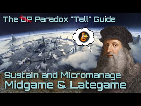 how-to-build-the-overwhelming-paradox-tall-empire-|-part-2-|-stellaris-2.2.7-(le-guin)-strategy