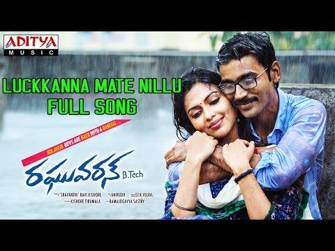 Luckkanna Mate Nillu Full Song II Raghuvaran B Tech Movie II Dhanush, Amala Paul