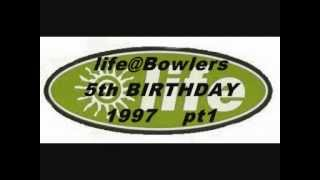 life@Bowlers 5th BIRTHDAY '97  pt1.wmv