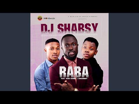 Raba (feat. Kiss Daniel & Sugarboy)