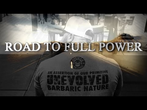 Road To Full Power - Episode 2
