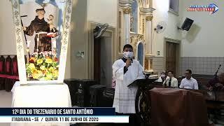 12º DIA DO TREZENARIO DE SANTO ANTÔNIO