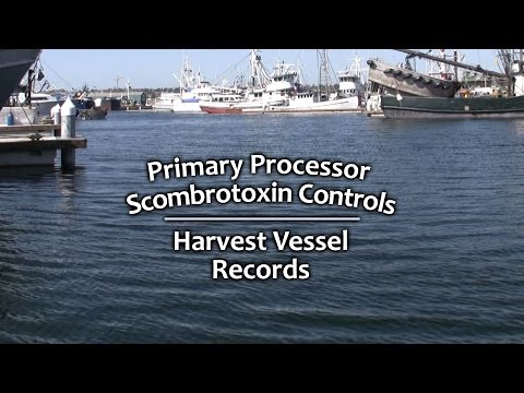Primary Processor Scombrotoxin Controls – Harvest Vessel Rec