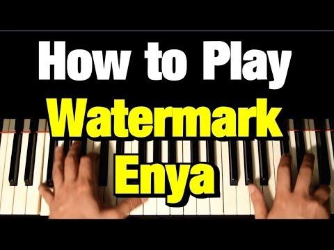 ENYA - WATERMARK - PIANO TUTORIAL
