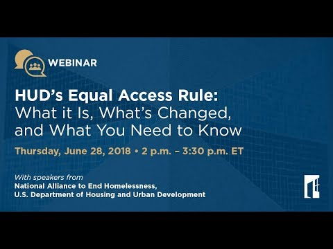 HUD's Equal Access Rule: What it Is, What's Changed, and What You Need to Know