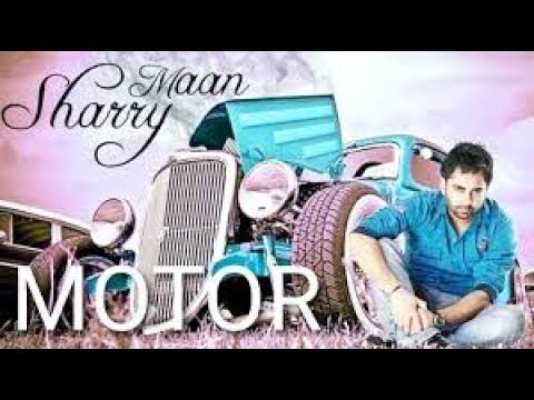 Motor - Sharry Mann (Full Video Song) | Latest Punjabi Songs 2018 | JAAT RECORDS |