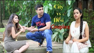 Life of City vs Desi Couples - | Lalit Shokeen Films |