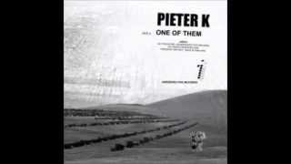 Pieter K - One of Them