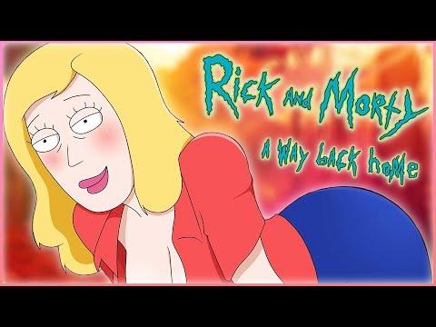 Rick and Morty: A Way Back Home[v2.1]☚#10☛Одинокая, отчаянная и пьяная
