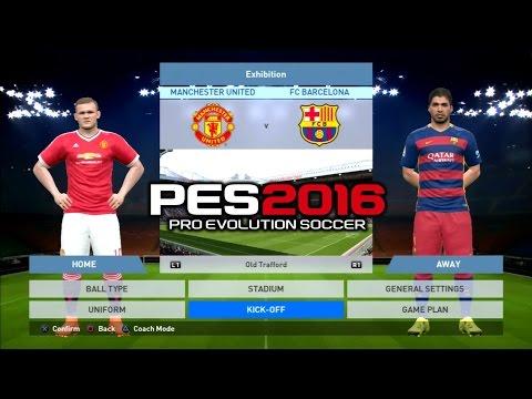 PES 2016 Manchester United Vs Barcelona 0-1 PS3 HD