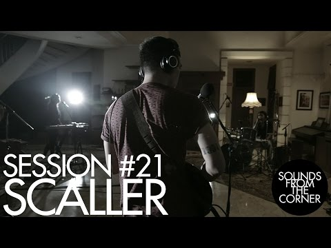 Sounds From The Corner : Session #21 Scaller