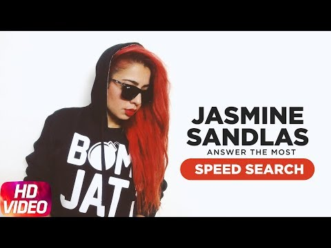 Jasmine Sandlas | Answers The Most Search Speed Questions | Speed Records