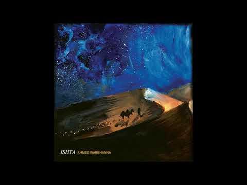Ishta - Ahmed Warshanna [Full Album]